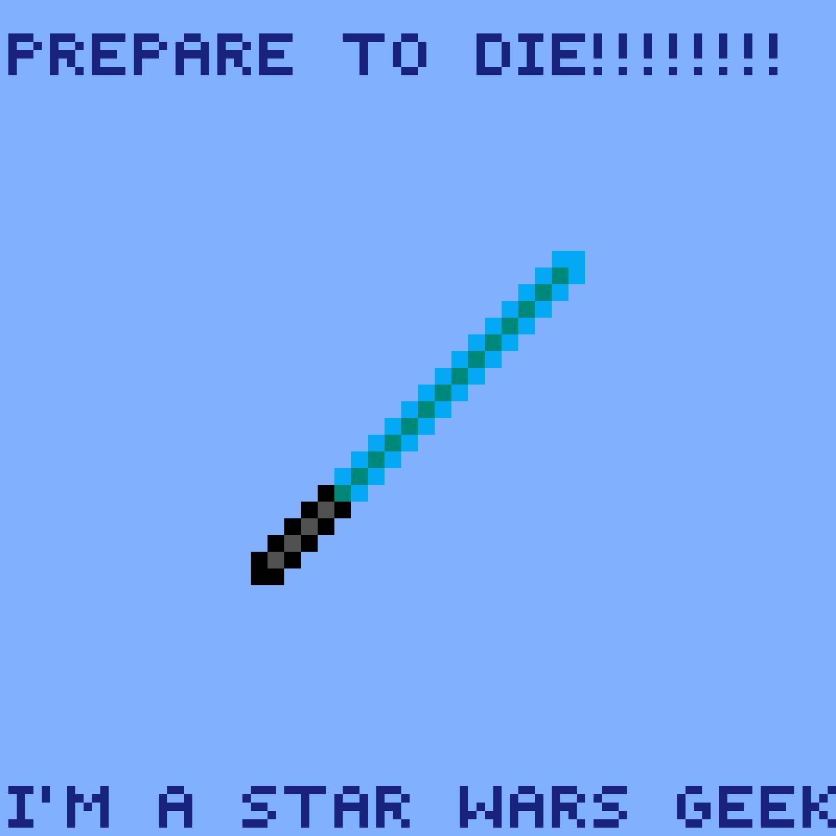 I'm a Star Wars Geek! by minidancer24