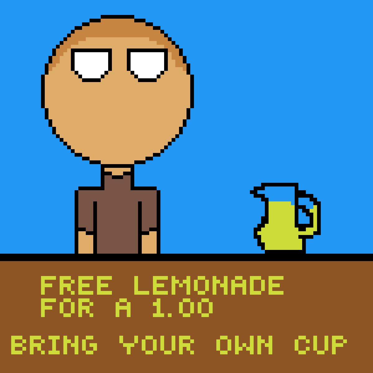 free lemonade for a $1.00 by BGNATIONBRIAN