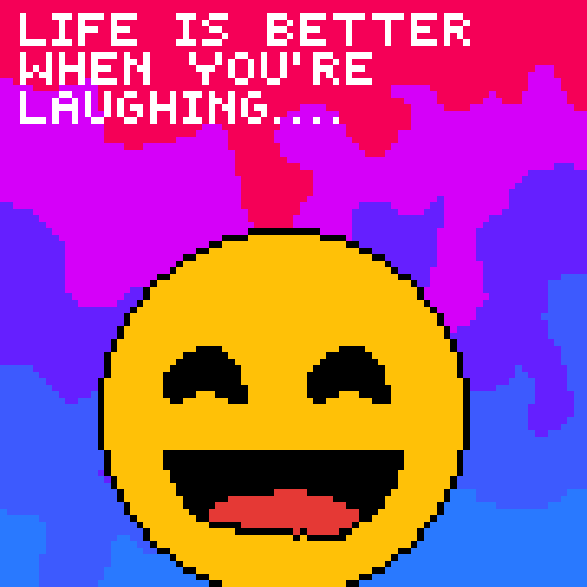 Laughing=Better life by EricaJacqueline