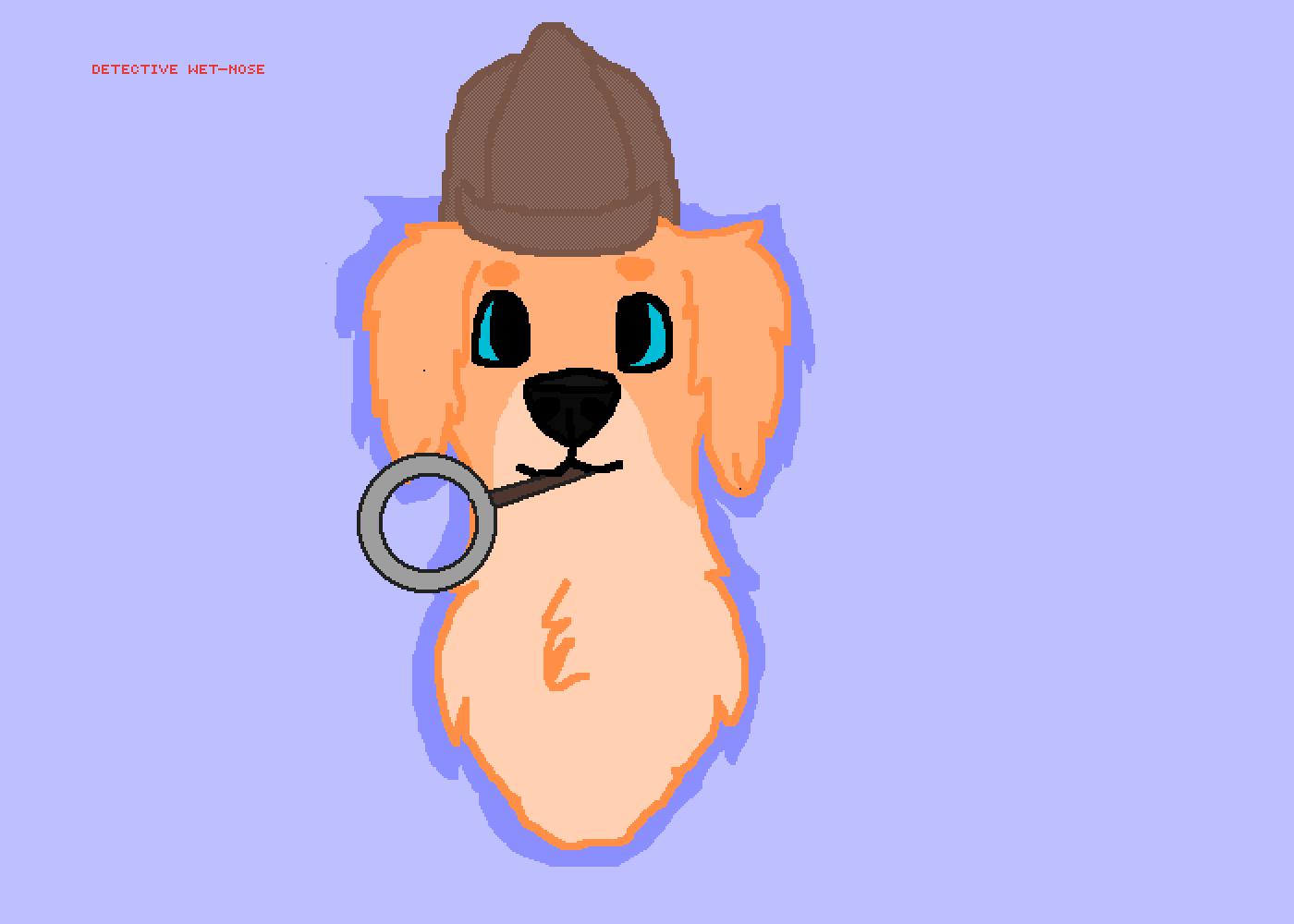 Detective Wet-Nose