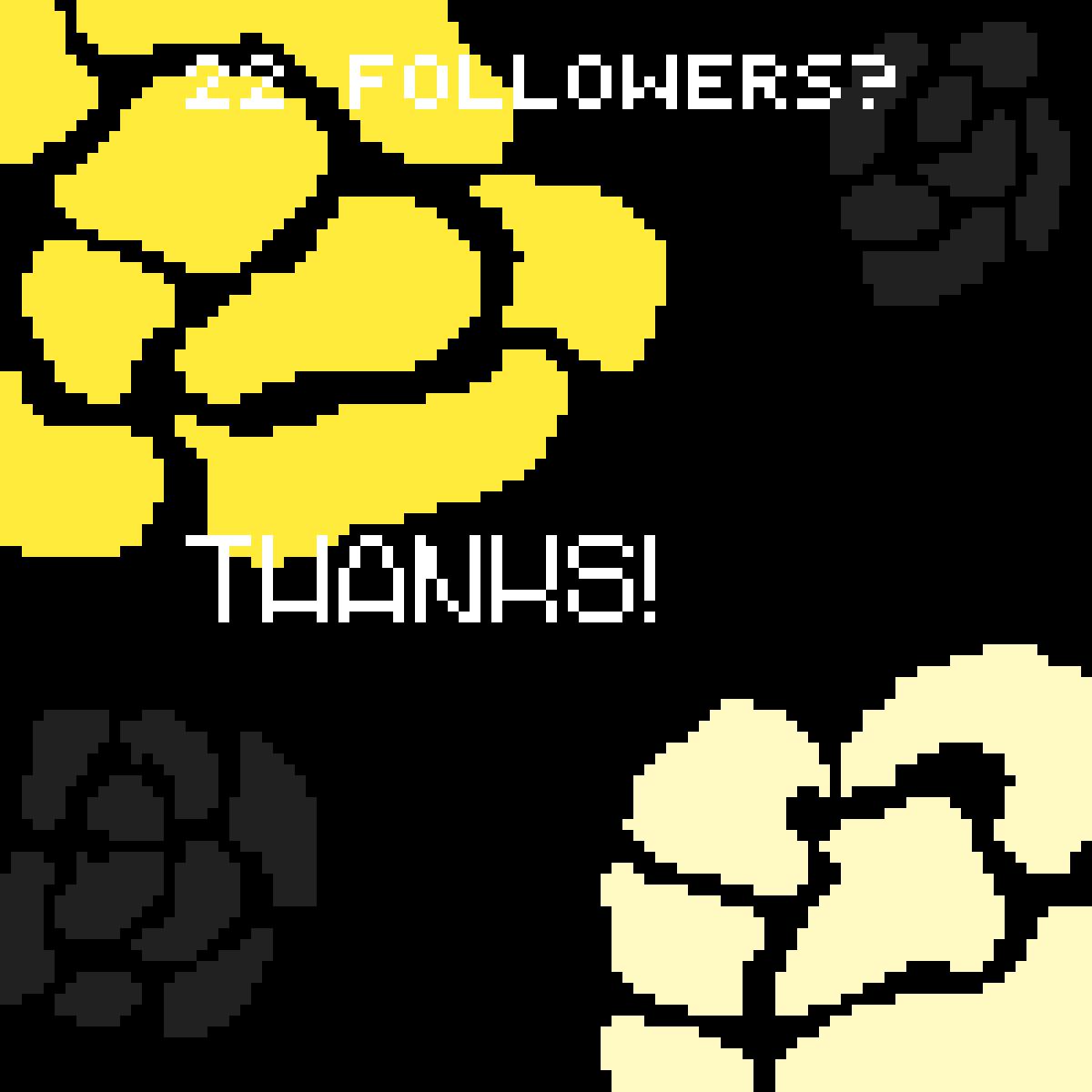 Thanks for 22+ followers! by birchlaughter