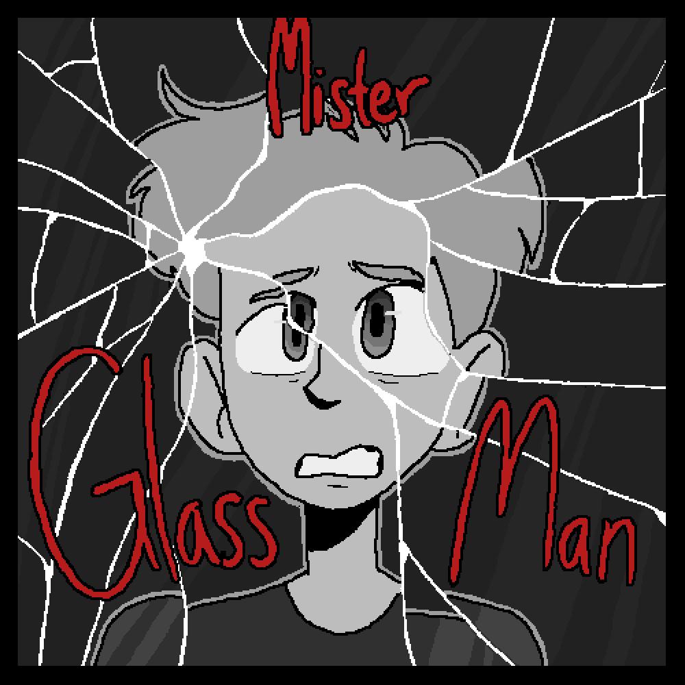 Mister Glass Man