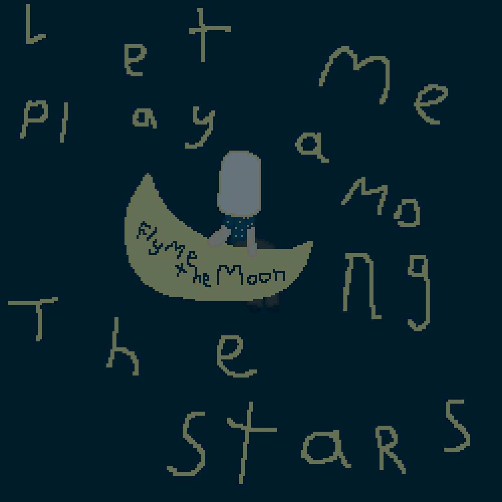 Fly Me To The Moon <3
