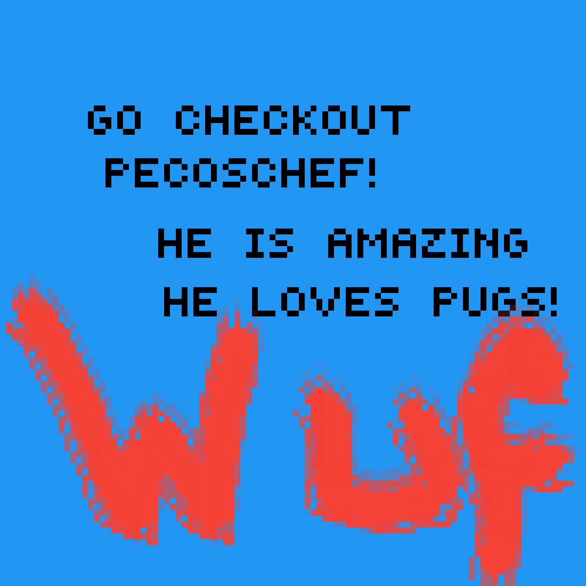 Go checkout pecoschef by pugsarethebest