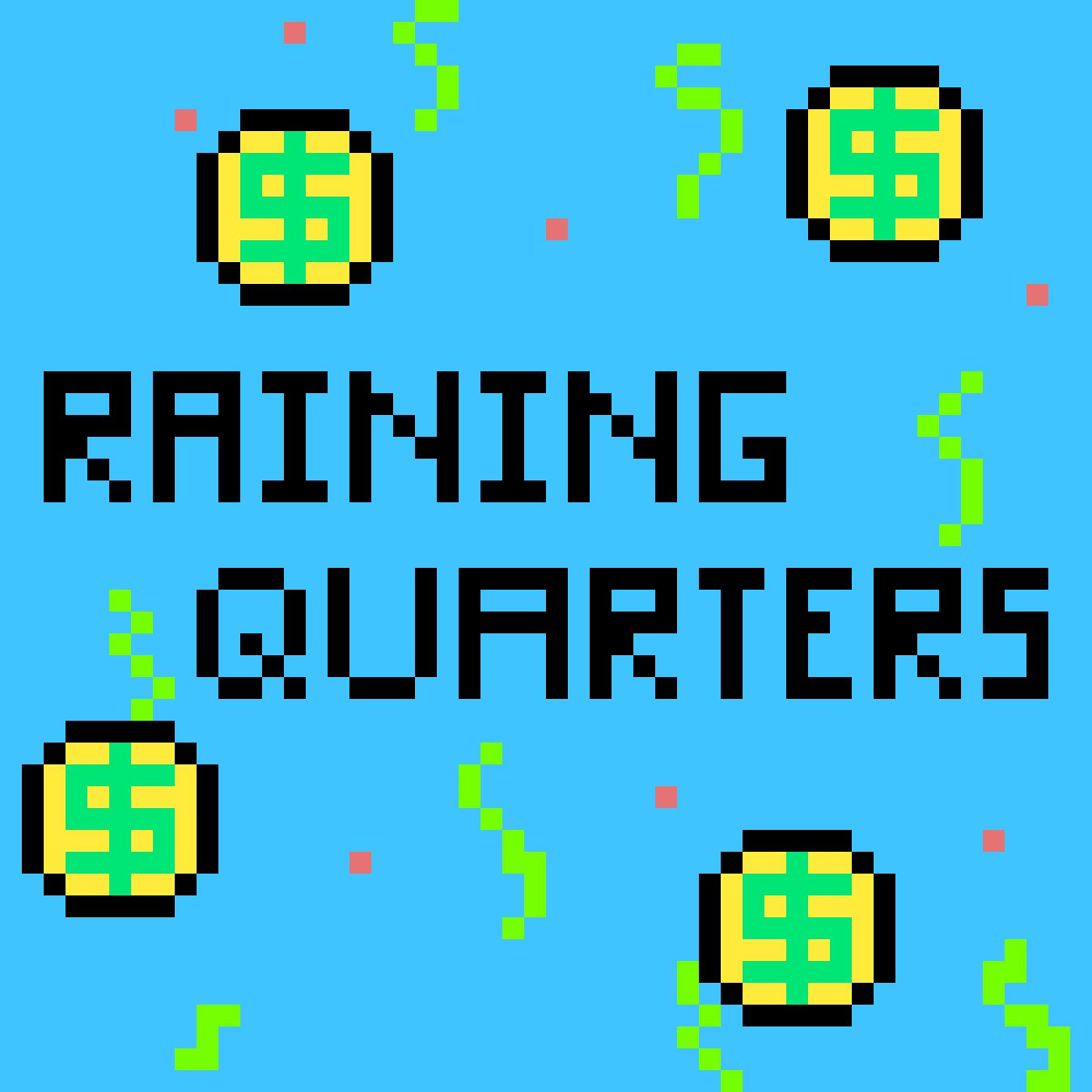 Raining quarters by yeeangel