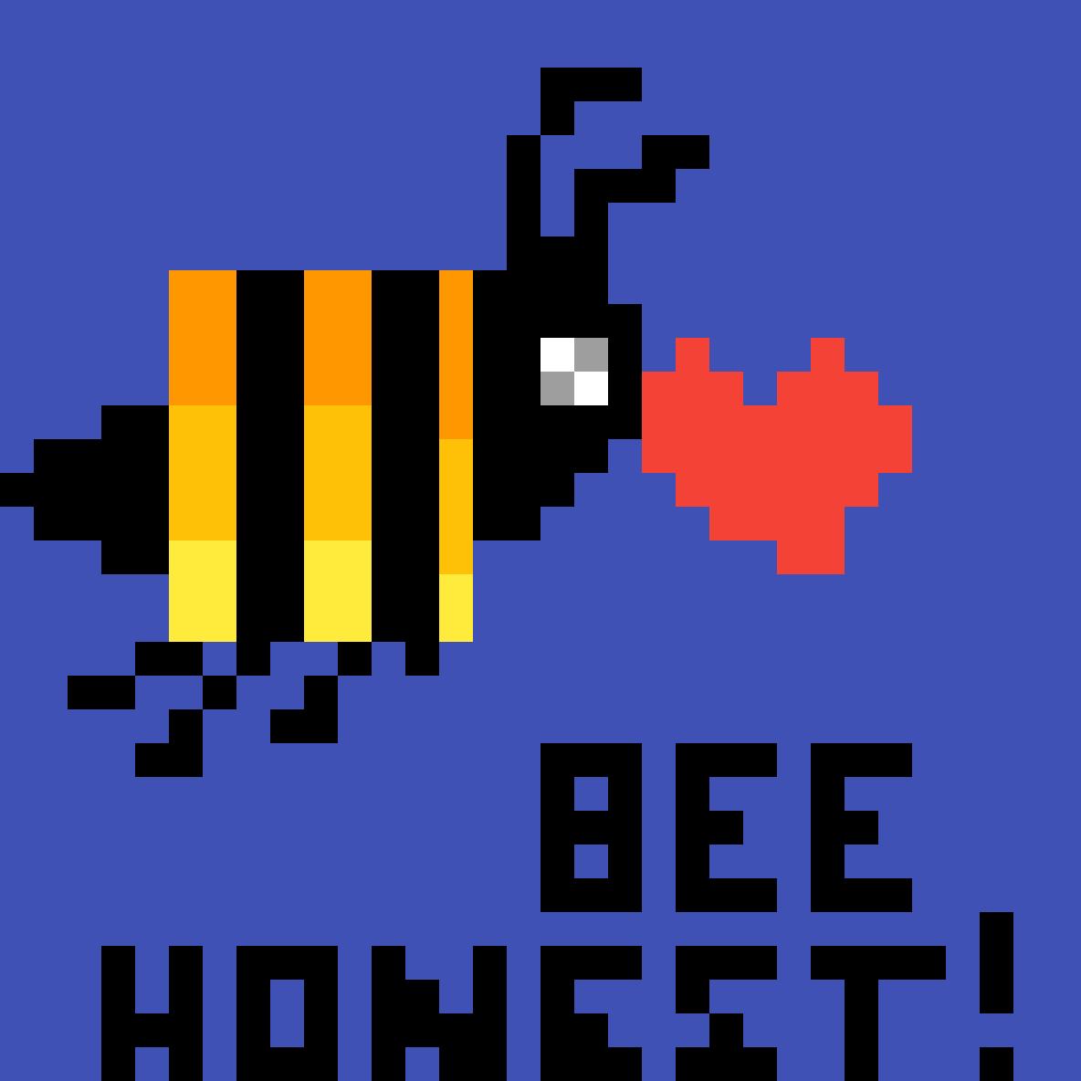Bee Honest!!  by vmiaz96