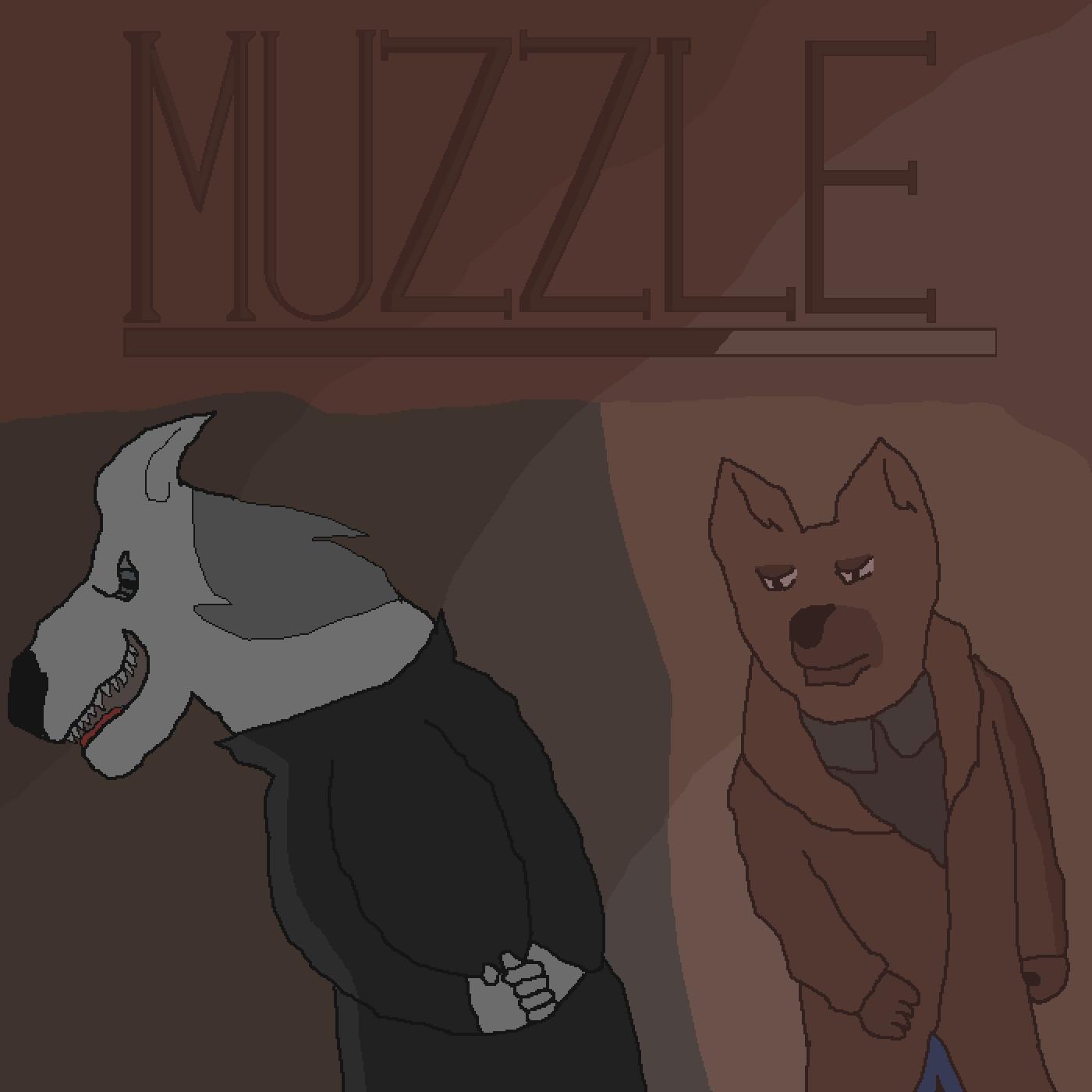 MUZZLE (Wallpaper) [FINISHED] by DJWolfernoSK