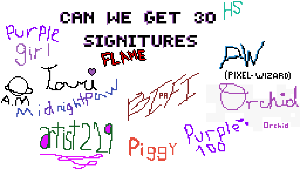 can we get 30 signatures? by Hitmanangie65