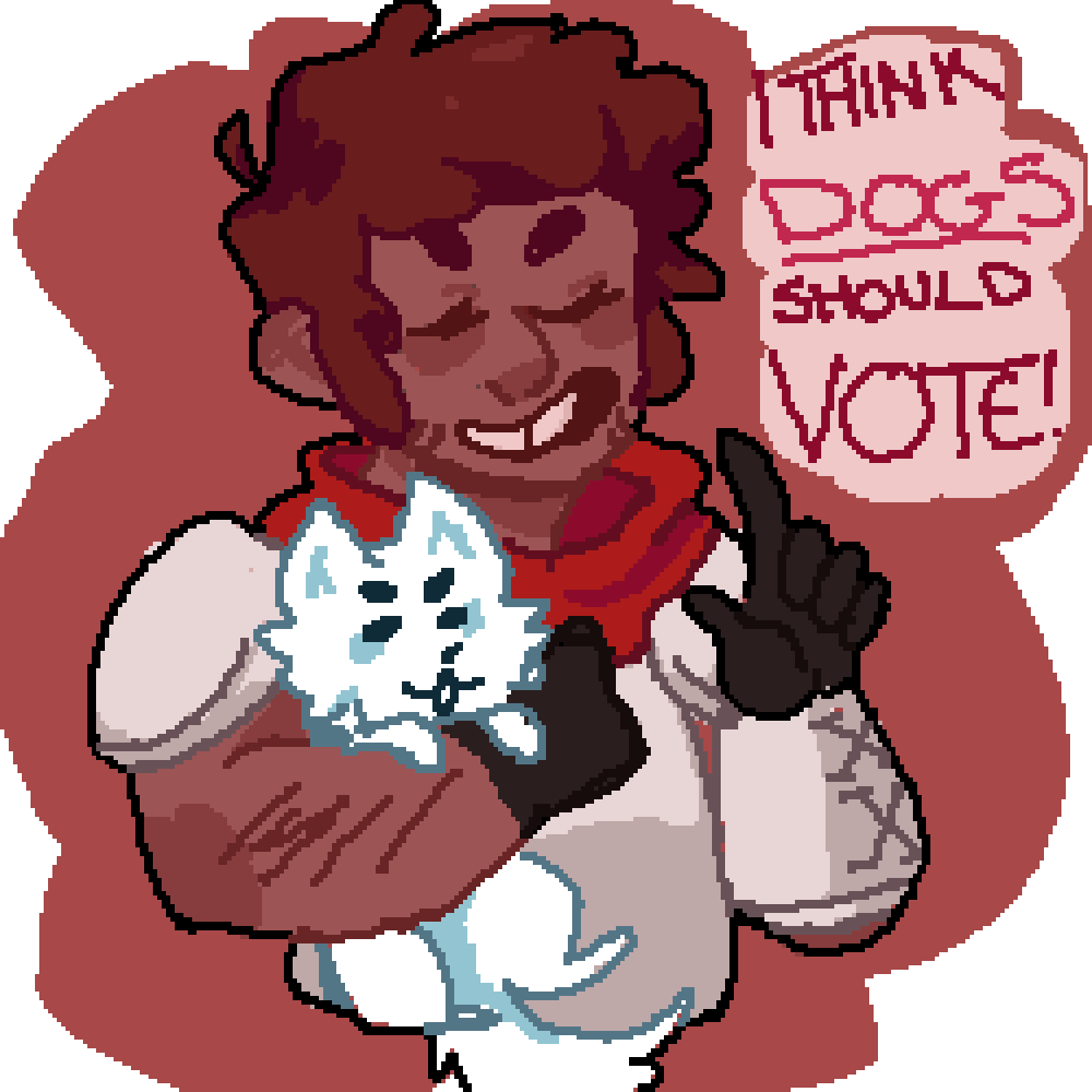 I THINK DOGS SHOULD VOTE!