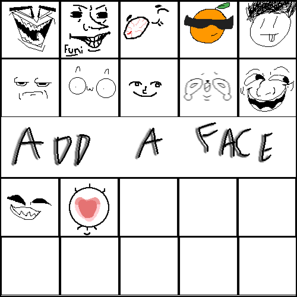 Add funny faces! by DoodlerLoser