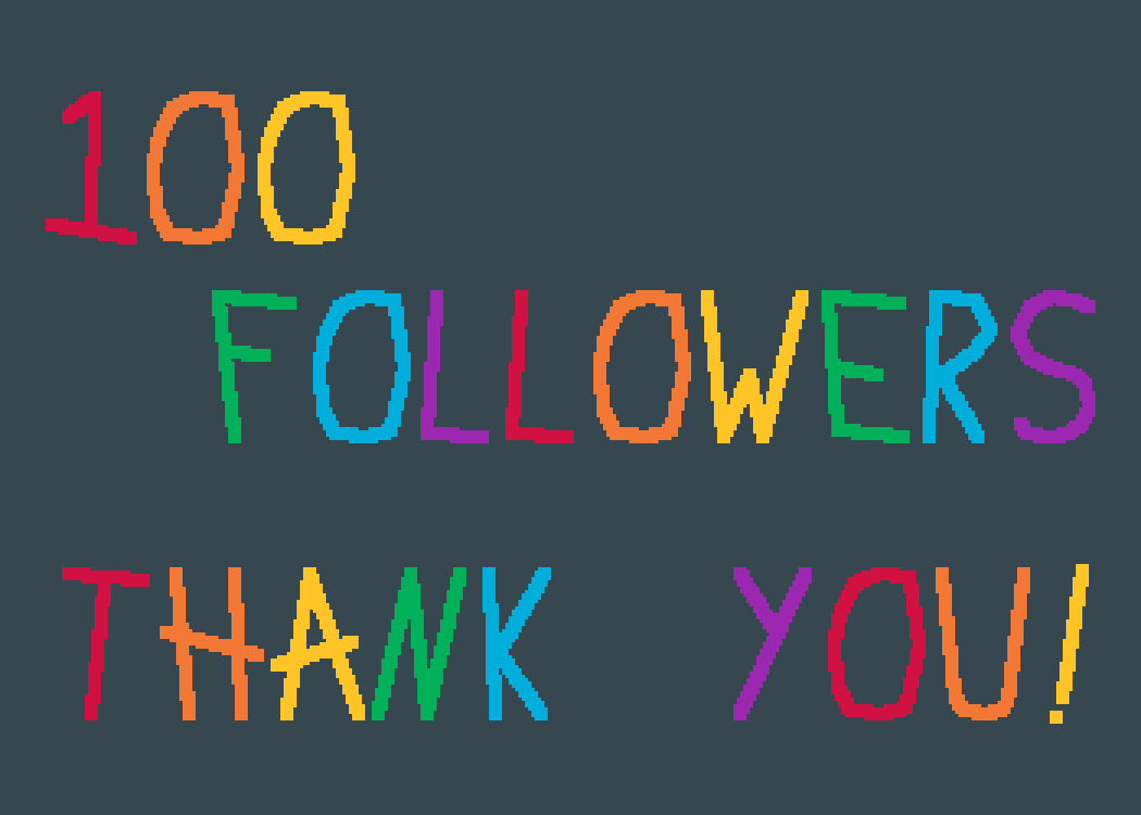main-image-100 Followers!!!  by AceEverwoode