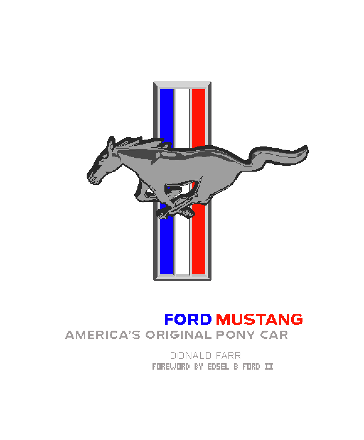"front of ""Ford Mustang: America's Original Pony Car"""