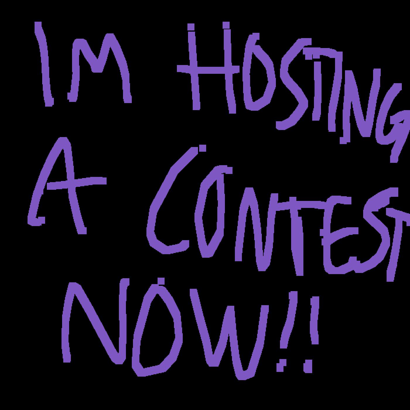 main-image-hosting a contest now....wooooo  by Broke-AF