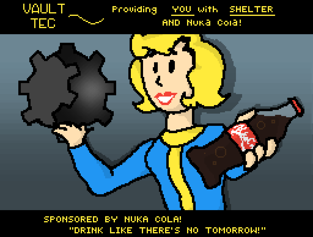 Vault-Tec ~ Providing YOU with shelter AND Nuka Cola by Lion-lover