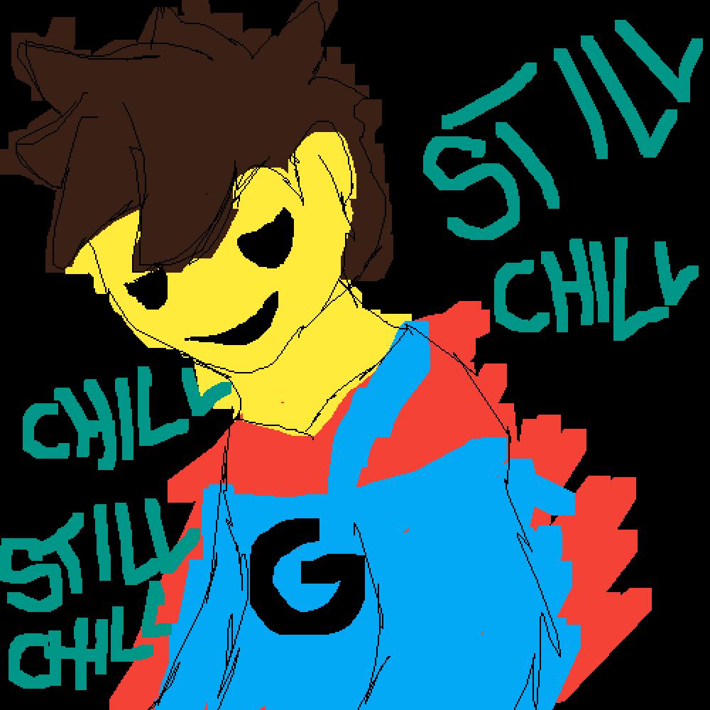 main-image-still chillstill chill still chill still chill still ch  by Thatrandomd0gg0