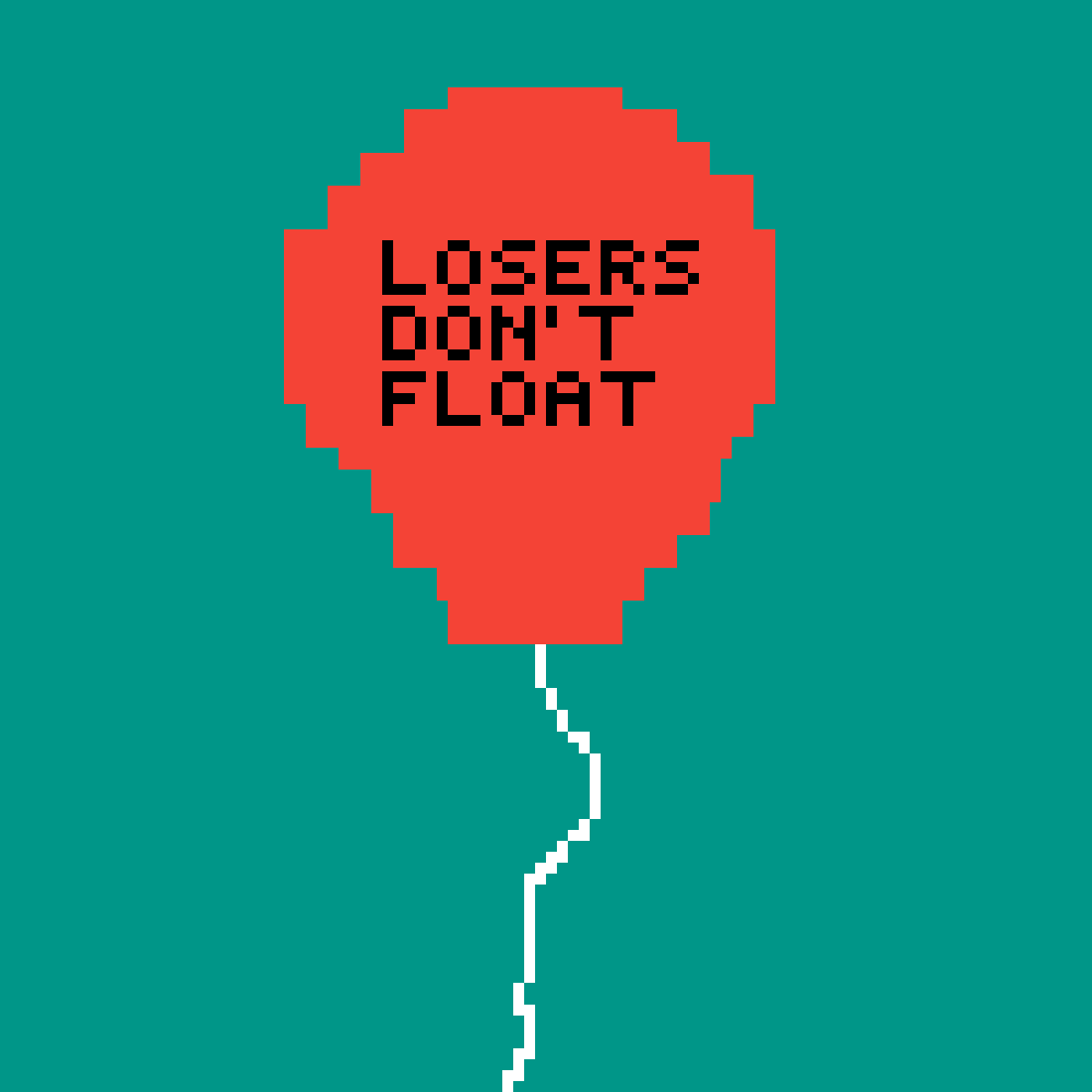 Losers don't float by andrewrindler24