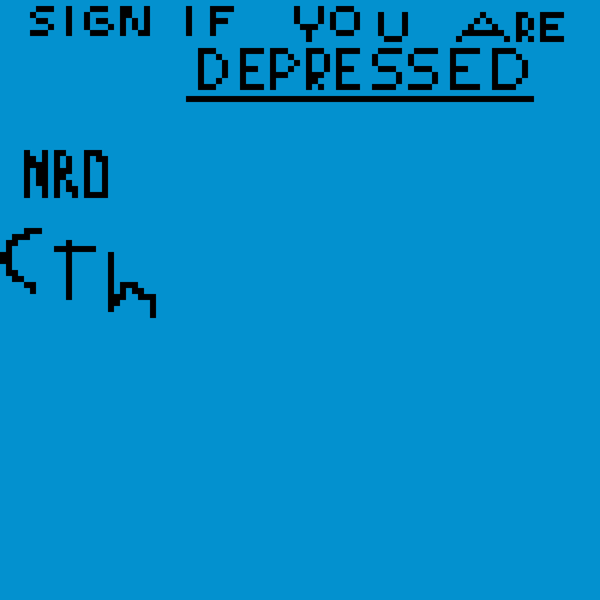 sign if your depressed  by 67849