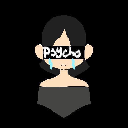 IM NOT PSYCHO