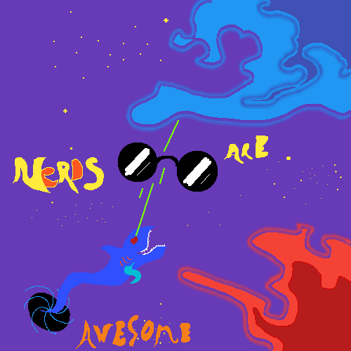 nerds are awesome