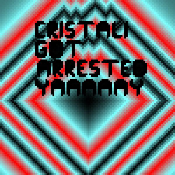 cristali got arrested
