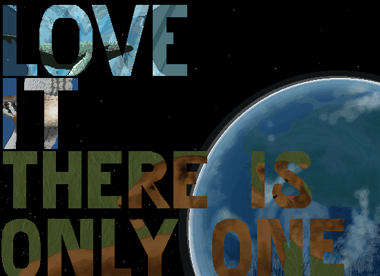 Love the Earth - There is only one