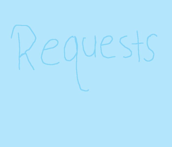 I'm doing requests I guess