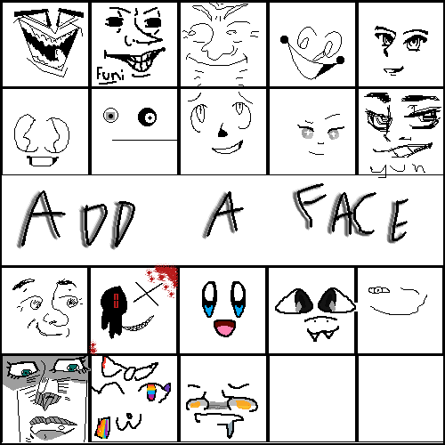 Draw your face >:D