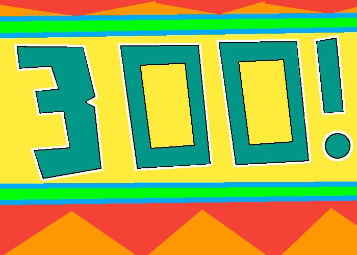 300 Bois!