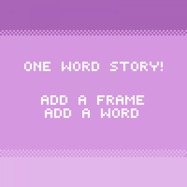 ~Add A Word To The Story!!! :D