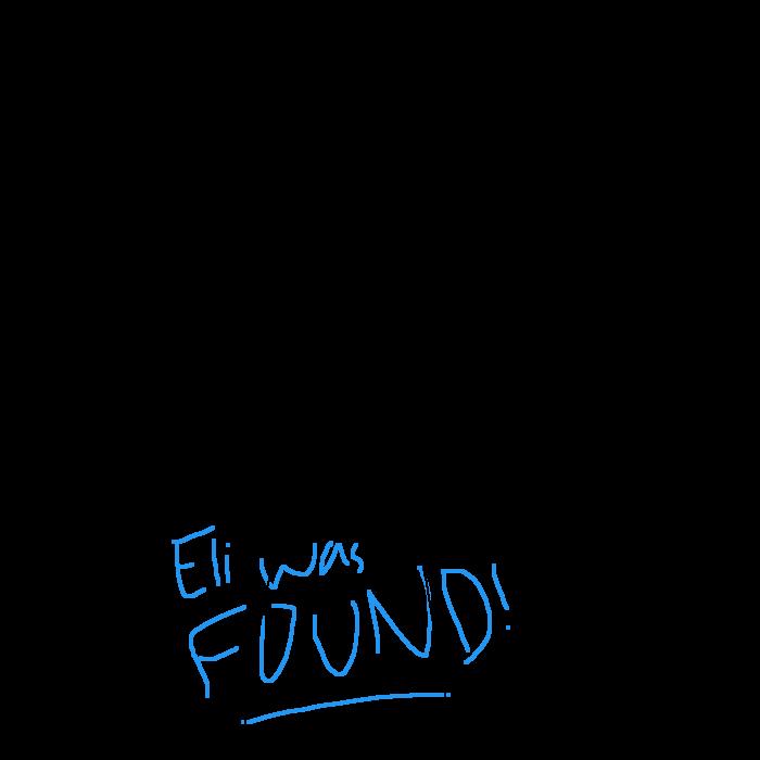 Eli was found!
