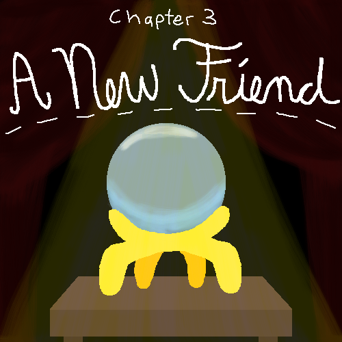 chapter 3 coming soon!