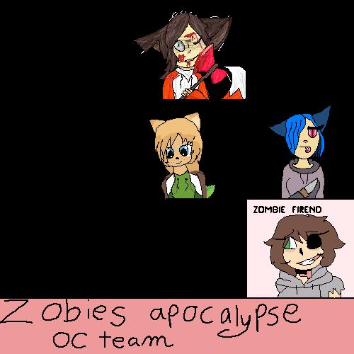 zombies apocalypse oc team