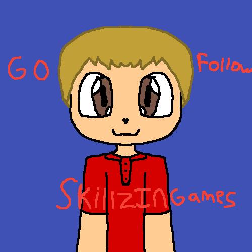 Go Follow SkillzInGames!