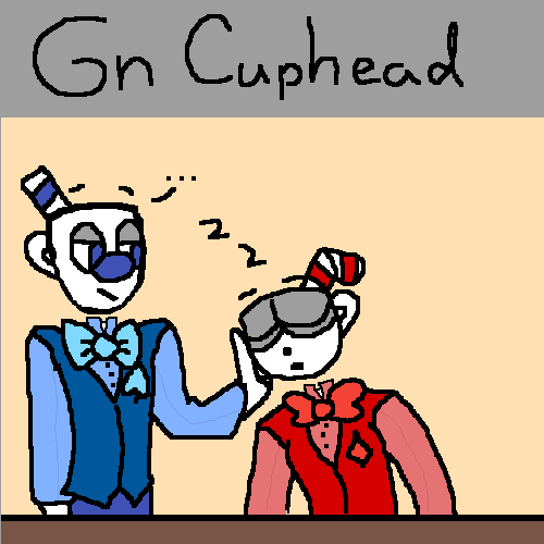 Goodnight Cuphead