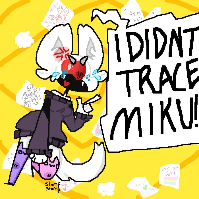 I DIDN'T TRACE MIKU! - Gift