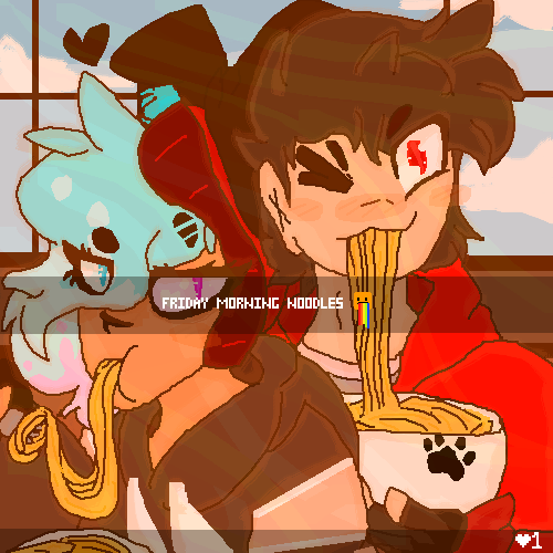~Friday Morning Noodles!~ (gift)