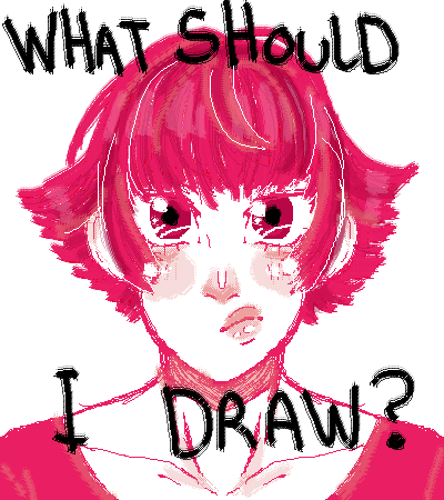What Should I draw NOw?