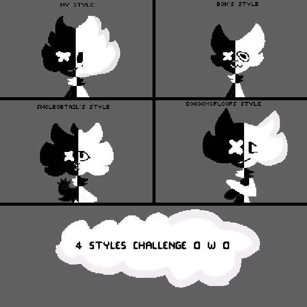 4 style challenge! o w o