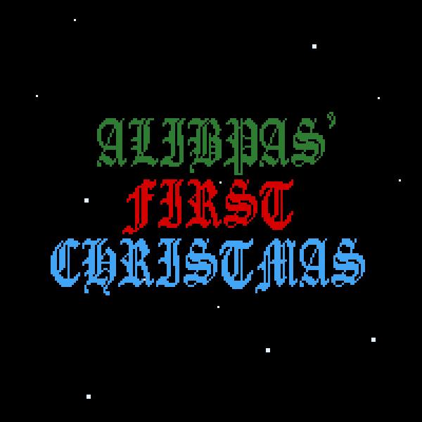 Alibaps' first Christmas.