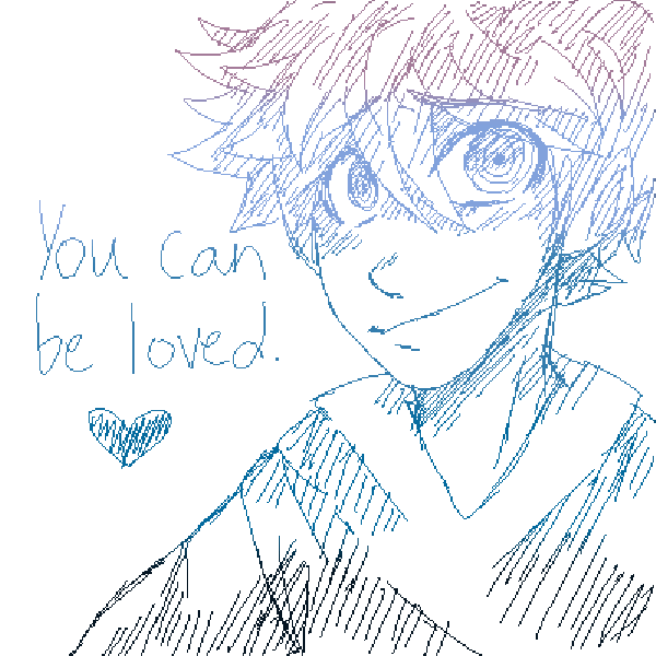 you can be loved