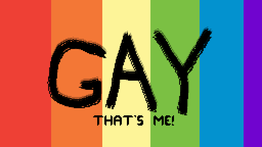 GAY (that's me!)