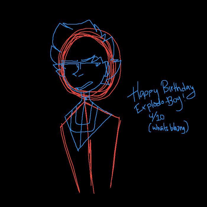 happy b-day explodo boy