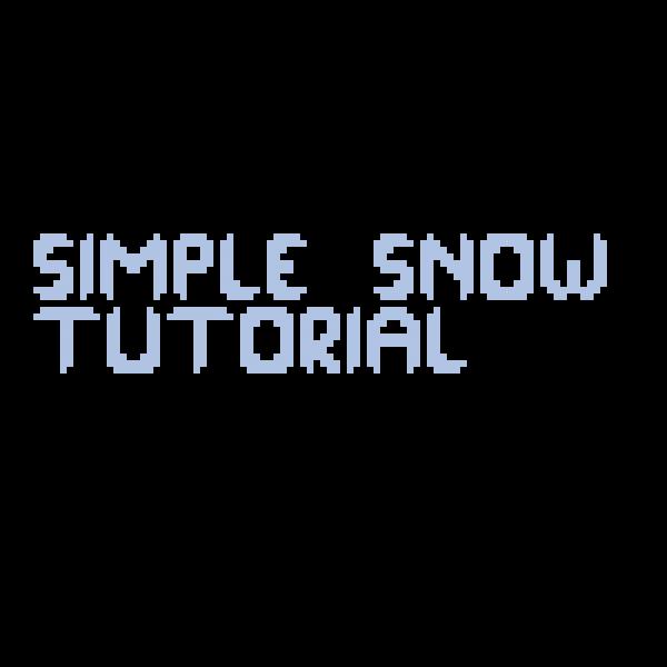 Snow Tutorial