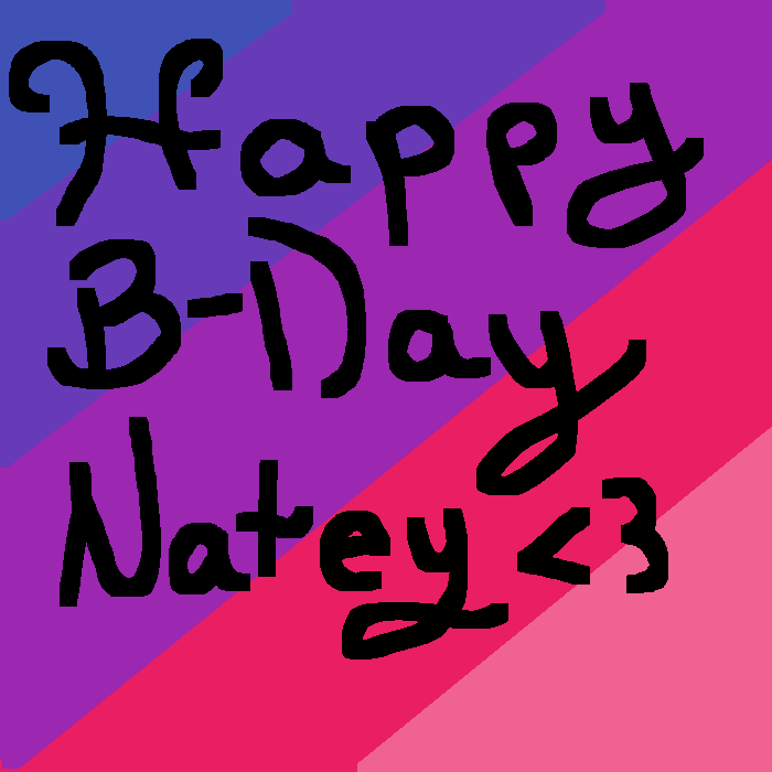 Happy B-Day natey <3 best bff evah
