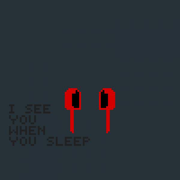 i see you when you sleep