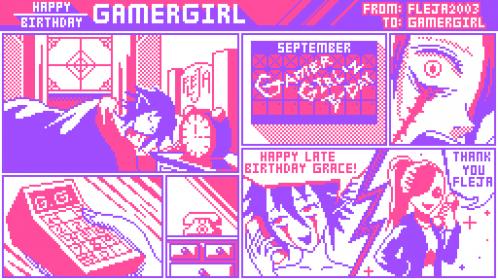 Happy Late Birthday GamerGirl